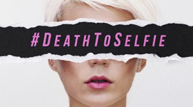 deathtoselfie